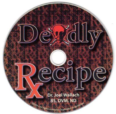 CD – Deadly Recipe – by Dr Joel Wallach