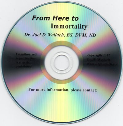CD – From Here to Immortality – by Dr Joel Wallach