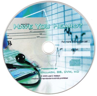 CD – Have You Heard? – by Dr Joel Wallach