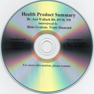 CD – Health Product Summary – by Dr Joel Wallach