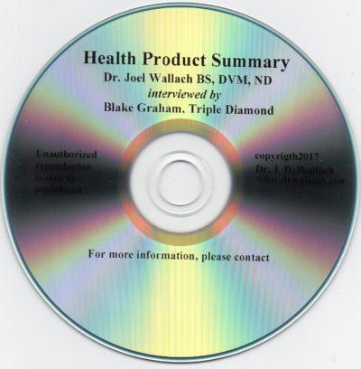 CD – Health Product Summary – by Dr Joel Wallach