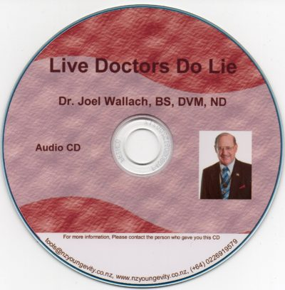 CD – Live Doctors Do Lie – by Dr Joel Wallach