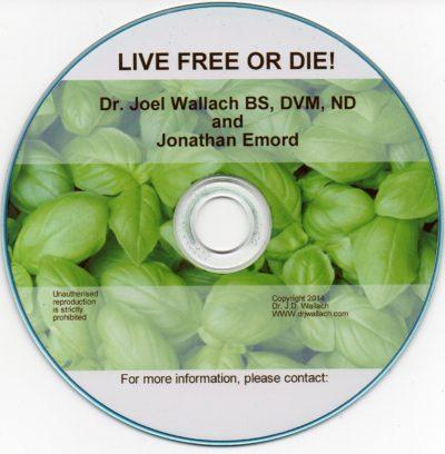 CD – Live Free or Die – by Dr Joel Wallach