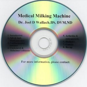 CD – Medical Milking Machine – by Dr Joel Wallach