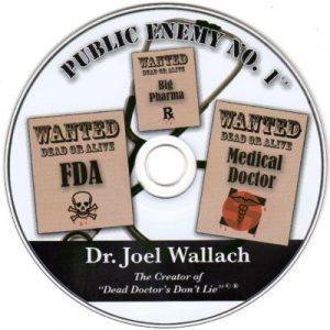 CD – Public Enemy NO. 1 – by Dr Joel Wallach