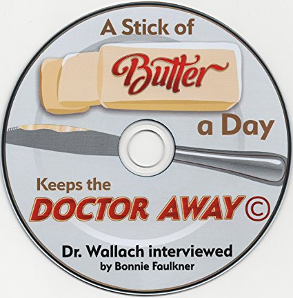 CD – A Stick of Butter A Day Keeps Doctor Away – Failed medical Theory of Fats & Cholesterol