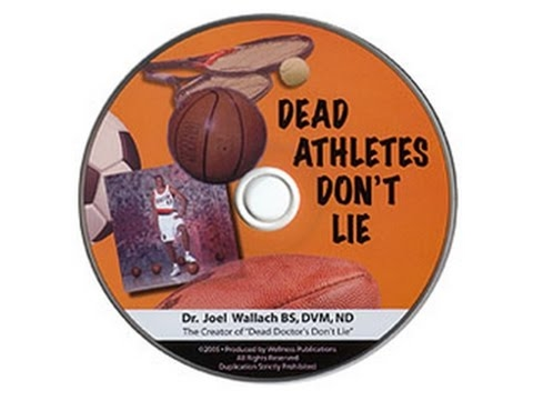 Dead Athletes Don't Lie - by Dr Joel Wallach