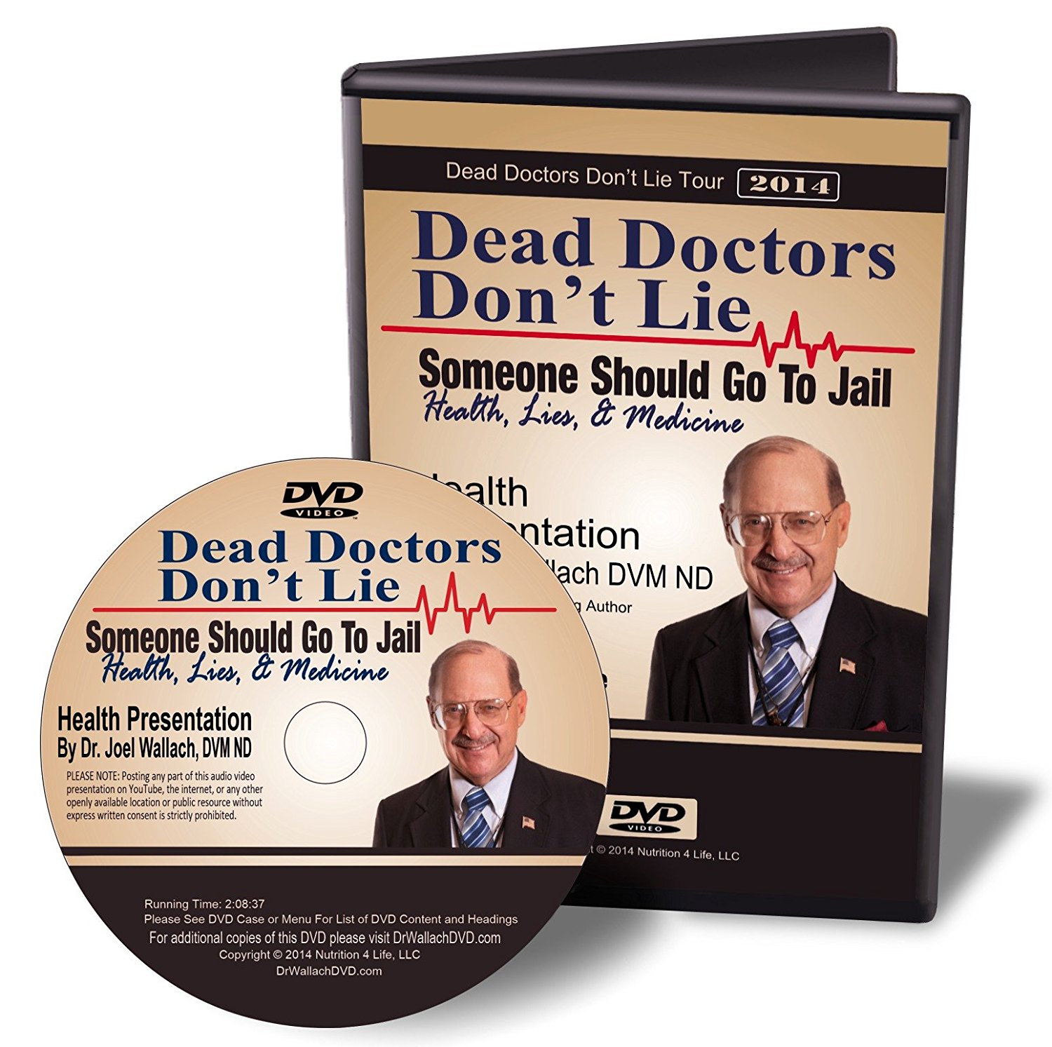 DVD – Dead Doctors Don't Lie; Somebody Should Go To Jail – By Dr Joel Wallach