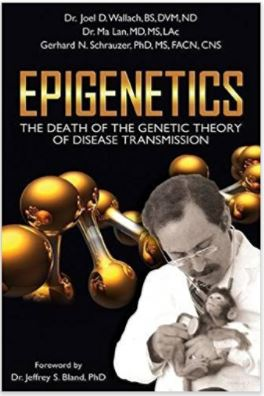 Book – Epigenetics – By Dr Joel Wallach and Dr. Gerhard Schrauzer