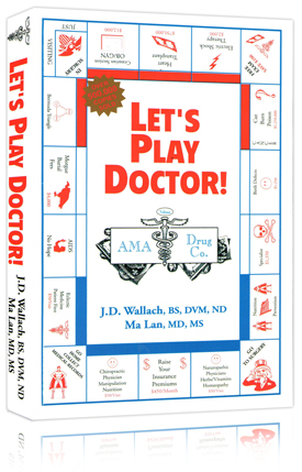 Book – Lets Play Doctor – By Dr Joel Wallach